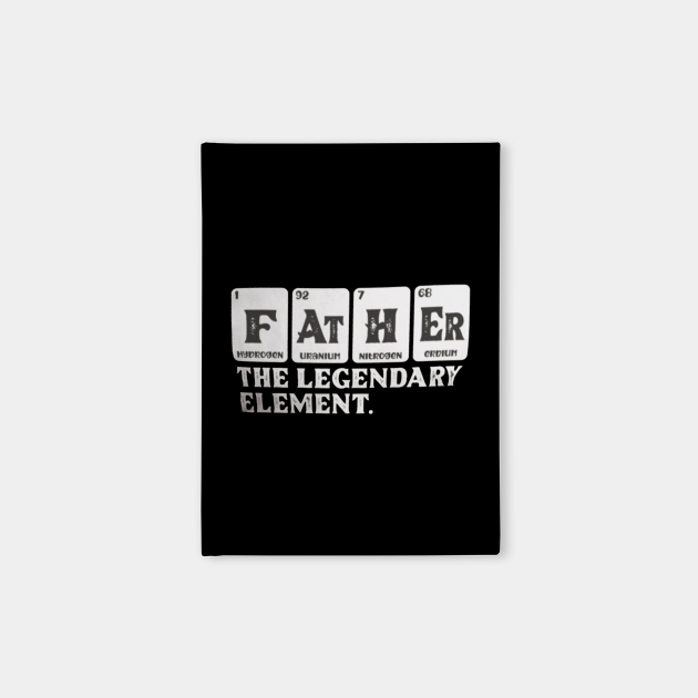 Father The Legendary Element father day