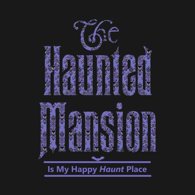 The Haunted Mansion Is My Happy Haunt Place
