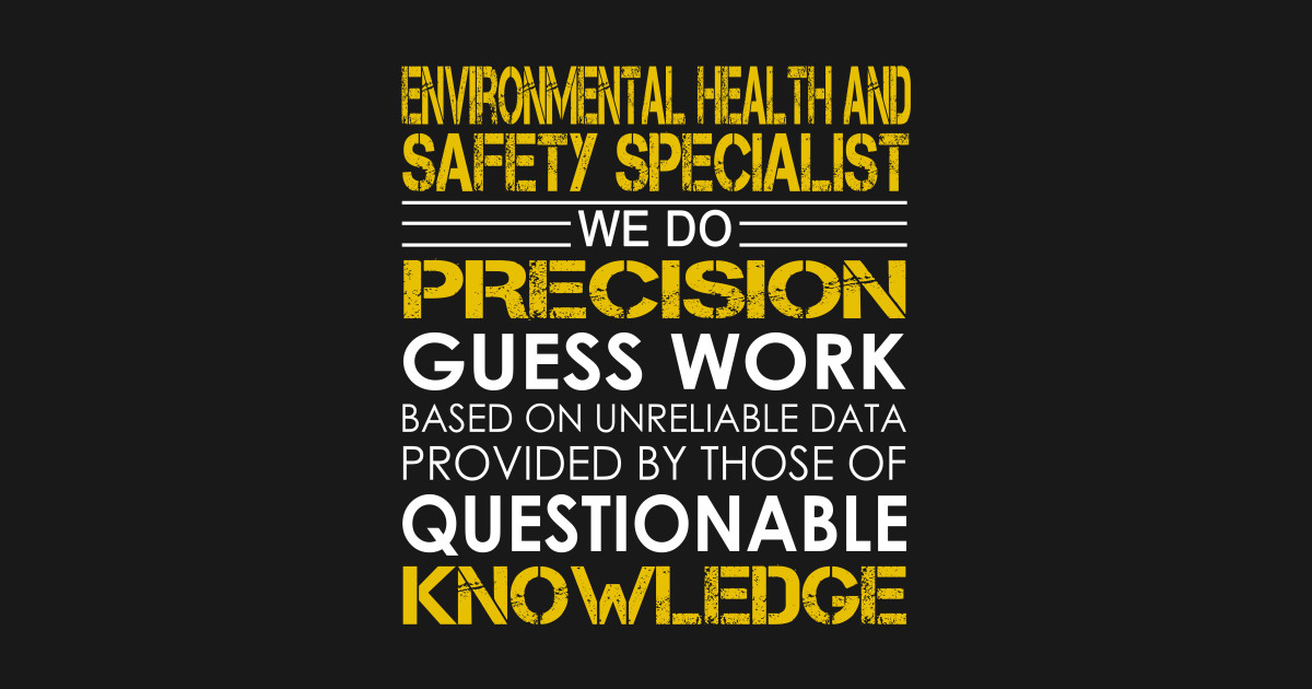 Environmental Health and Safety Specialist We Do Precision ...