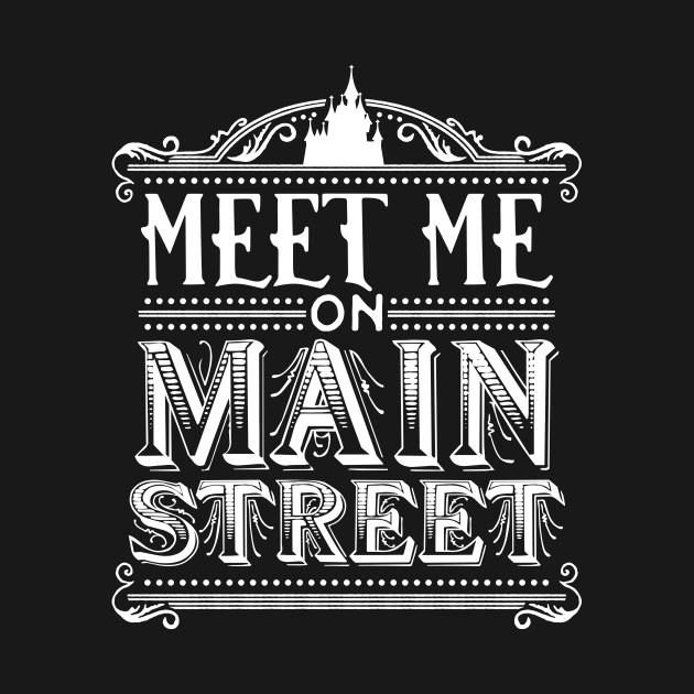Meet Me On Main Street (WDW White)