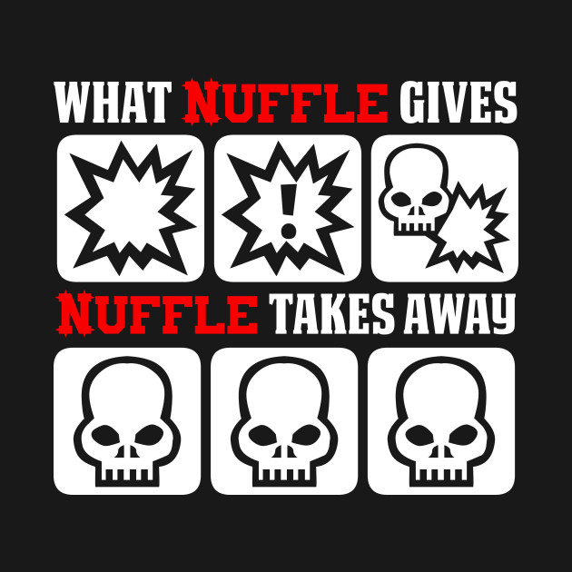 What nuffle gives, nuffle takes away