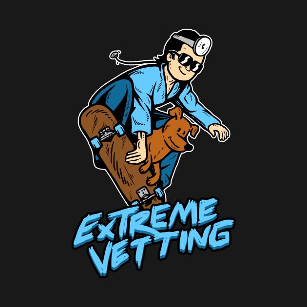 Extreme Vetting