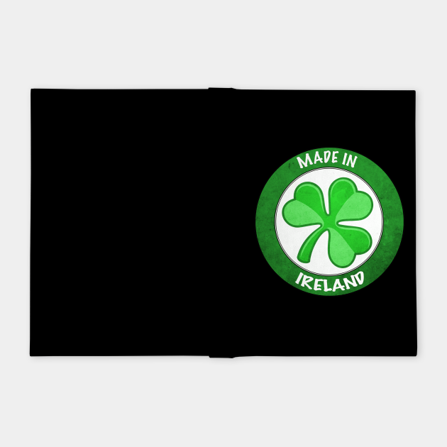 Made In Ireland- Irish Pride Design
