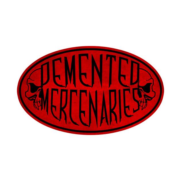 Demented Mercenaries