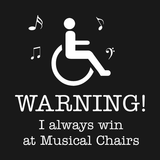 0f4d13245e ... Disability Humor - Handicap Wheelchair Funny Gift T-Shirt