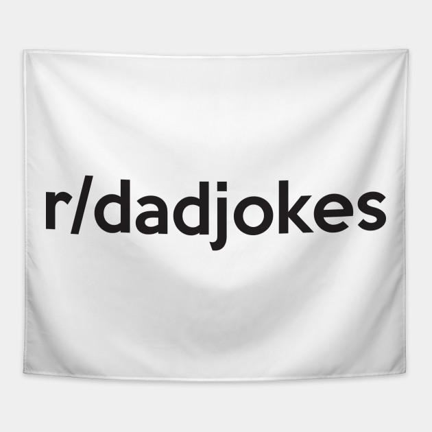 r/dadjokes