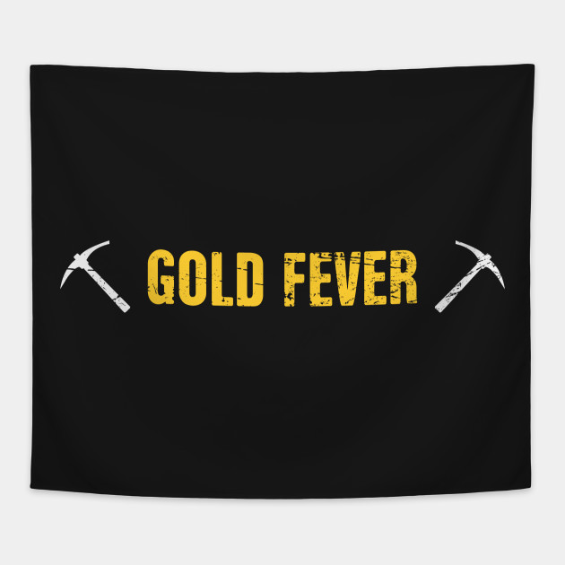 Fever | Gold Panning & Gold Prospecting