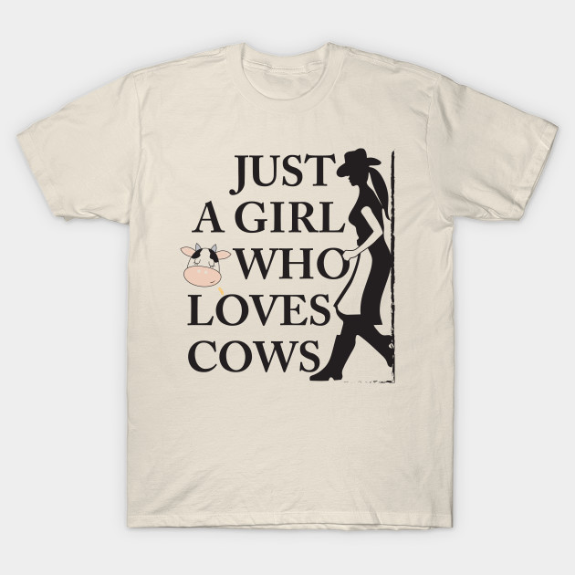 elegant appearance cheap for sale low priced Just A Girl Who Loves Cows Cowgirl T-Shirt For Country Girls Feat. Cute Cow  / Country Music Fan Tee For Western Girls / Wear At Farm, Rodeo