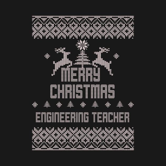 Merry Christmas ENGINEERING TEACHER