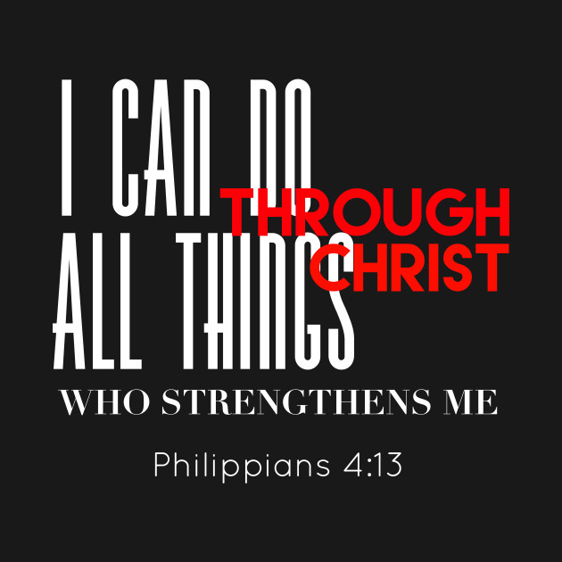 ac305e90b88 I can do all things through Christ Christian graphic design - I Can ...