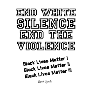 END WHITE SILENCE END THE VIOLENCE