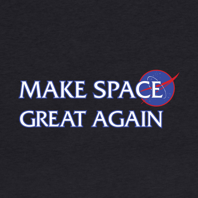 TSHIRT - Make Space Great Again