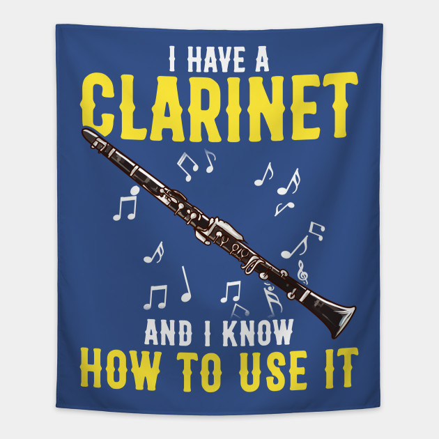 Clarinet Band Musician Funny Quotes Humor Sayings Gift