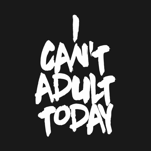 OTE Cant adult today