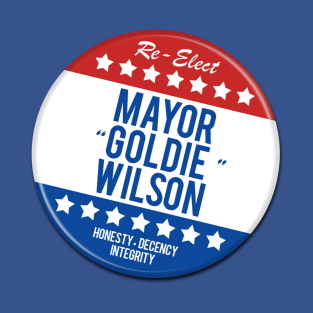 Re-Elect Goldie Wilson t-shirts