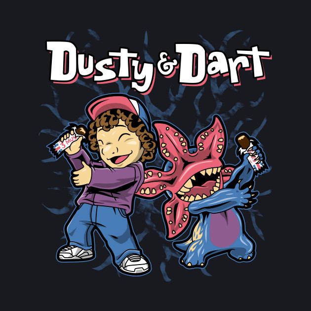 Dusty and Dart