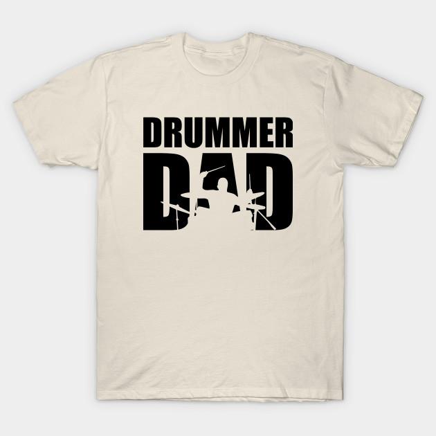 fec4d770 Drummer Dad (black) - Drummer - T-Shirt | TeePublic