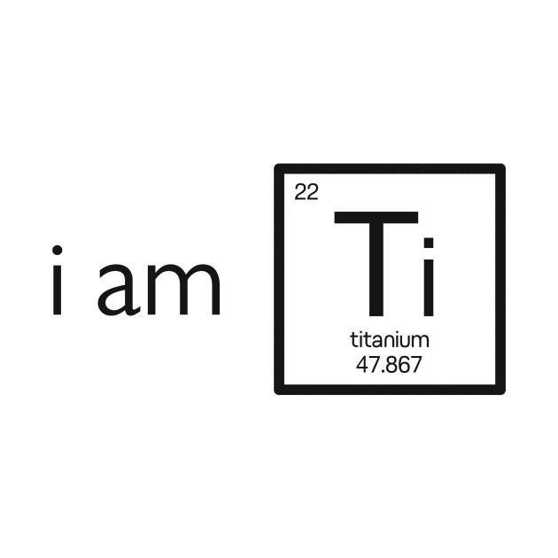 I am Titanium (Black)