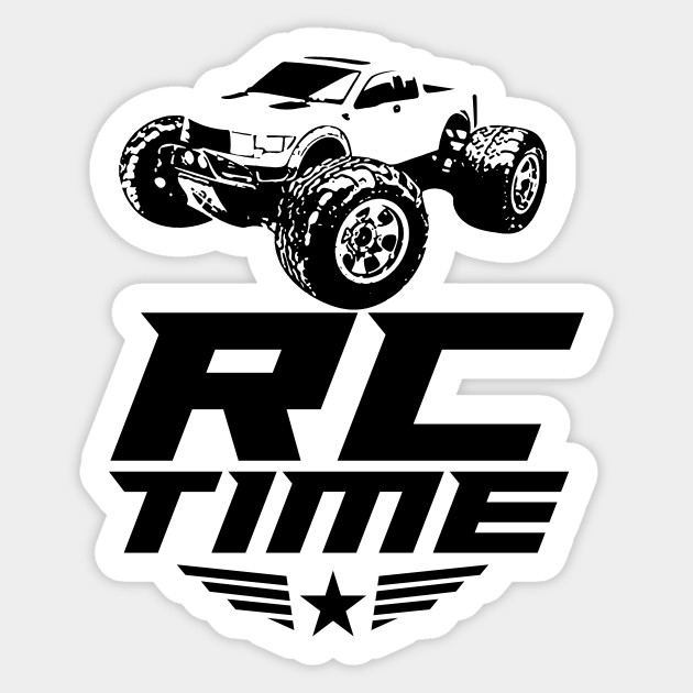 Rc Time Racing Cars Great For Remote Radio Control Driver RC Car Lover Shirts Custom Shirt Sticker