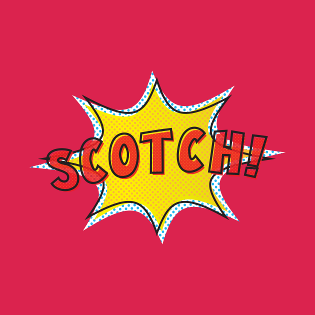 Comic Book Scotch