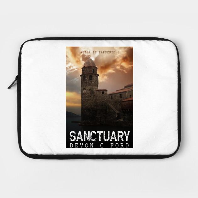 Devon C Ford - After It Happened - Book 5 - Sanctuary