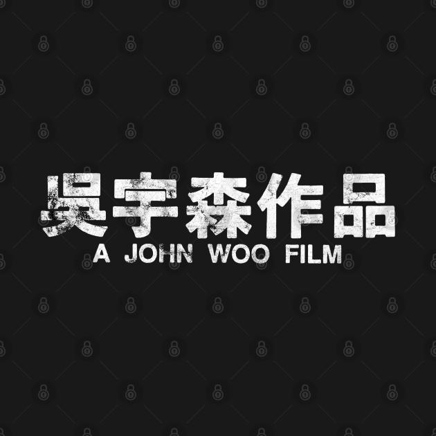 A John Woo Film