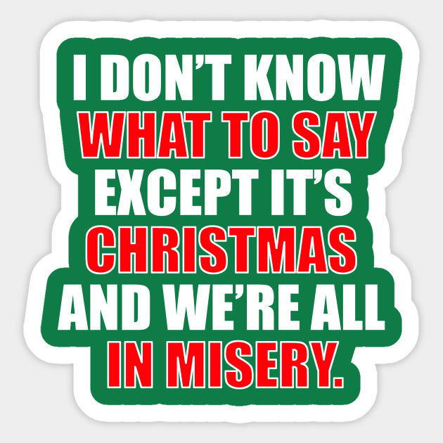Christmas Vacation Quote - We're All In