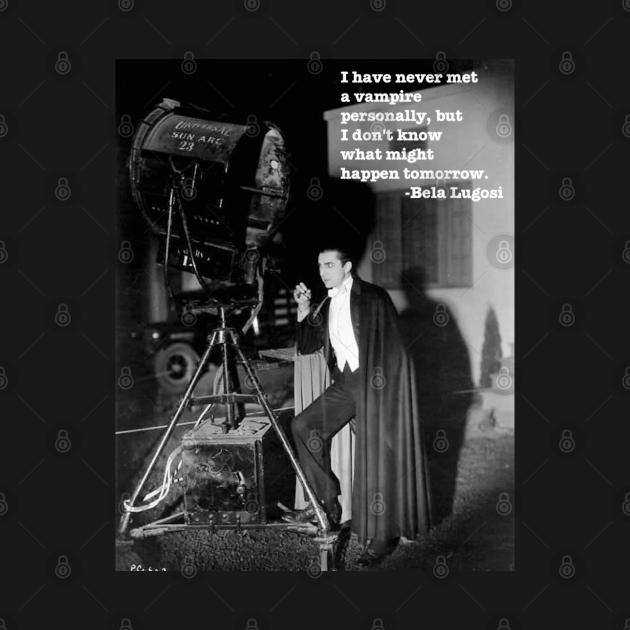 Lugosi Vampire Quote