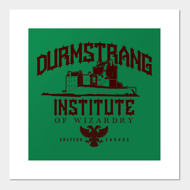Durmstrang Institute Of Wizardry Harry Potter Posters And Art Prints Teepublic Kate williams, young healer and member of the order, joins durmstrang's staff at dumbledore's request. teepublic