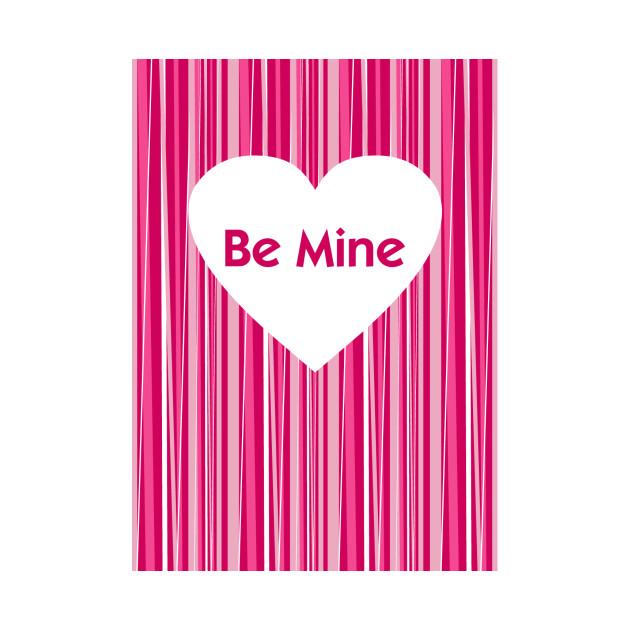 Be Mine Valentine Stripe Be Mine Valentine Stripe