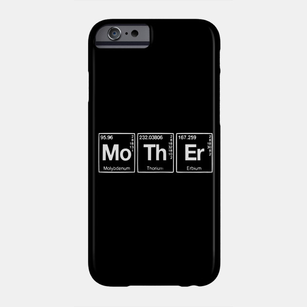 Womens Mother Element Mom Gift Funny Mothers Day Science T-Shirt Phone Case