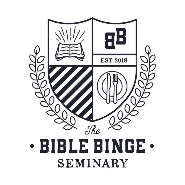 Bible Binge Seminary