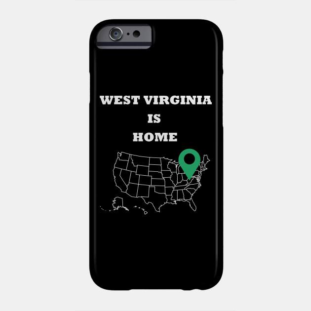 West Virginia is Home Phone Case