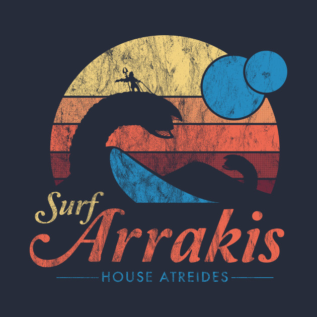 Visit Arrakis - Vintage Distressed Surf - Dune - Sci Fi