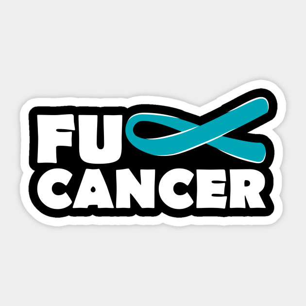 Fuck Ovarian Cancer Ovarian Cancer Sticker Teepublic