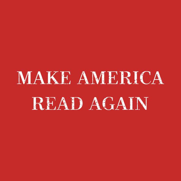 Make America Read Again