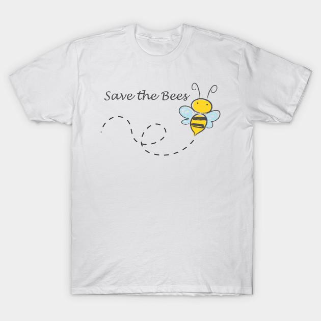 b6345121 Save the Bees - Bees - T-Shirt | TeePublic