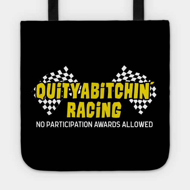 Funny Racing No Participation Awards Allowed