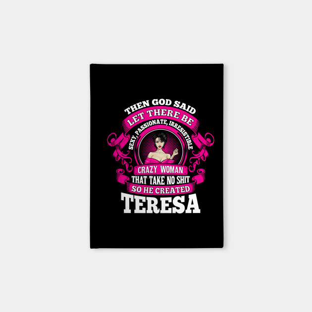 Great Gift Idea for Teresa Funny & Cool Personalized Name Gift