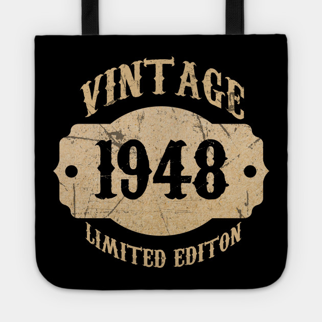 1948 70 Years Old 70th B Day Limited Birthday Gift T Shirt Tote