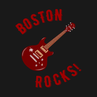 Boston Rocks! t-shirts