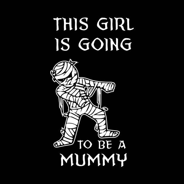 This Girl Is Going To Be A Mummy