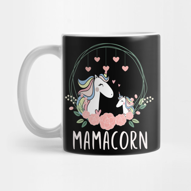 Mamacorn Unicorn Mama T-Shirt Mother's Day Women Gift Tee Mug