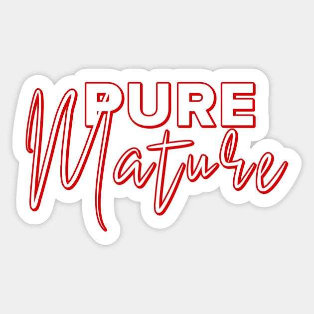 Pure Mature New