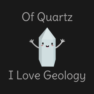 Funny Geology Science T-Shirt t-shirts