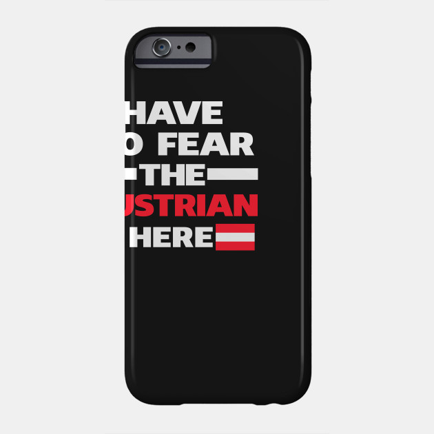 No Fear Austrian Is Here Austria
