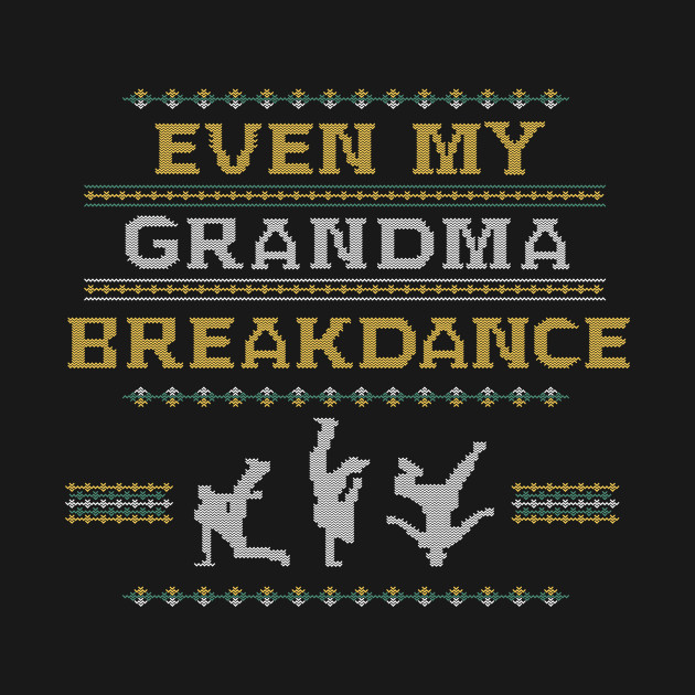 Breakdance Grandma T-Shirt