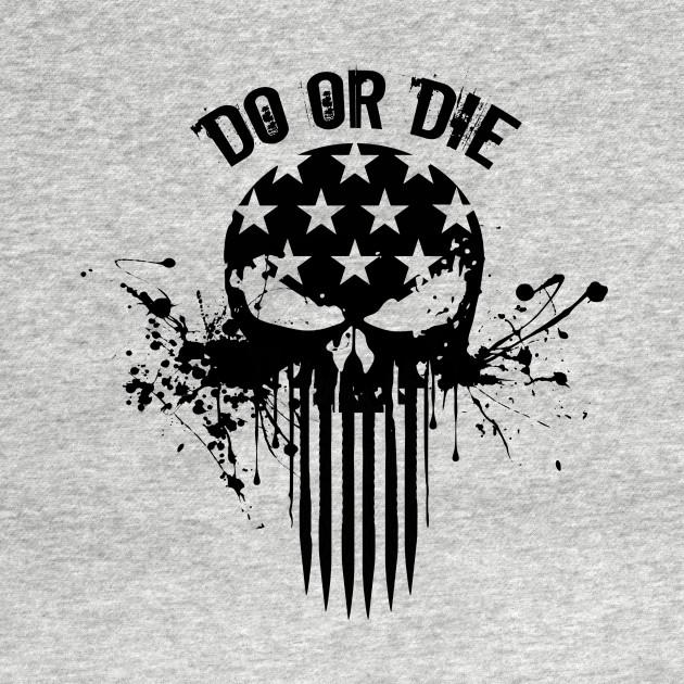 do or die military t shirt teepublic