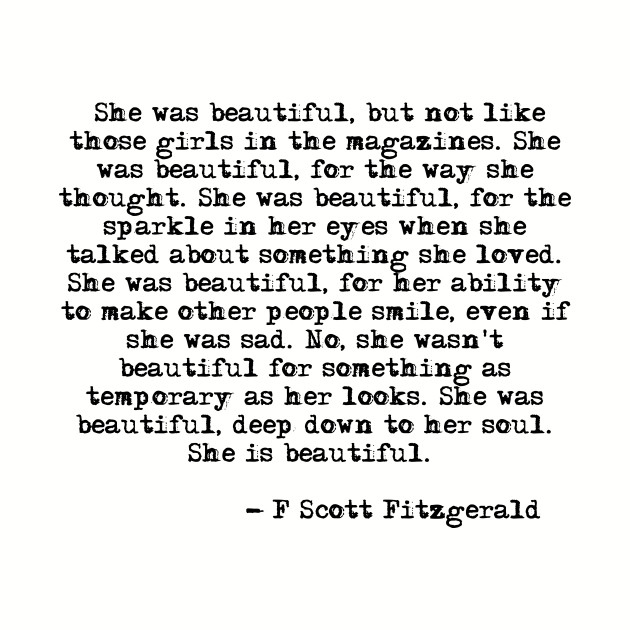 She Was Beautiful Fitzgerald Quote F Scott Fitzgerald T Shirt