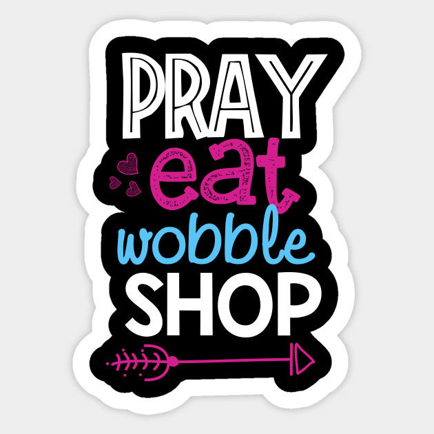 7f33ac13e862 Pray Eat Wobble Shop Thanksgiving T-shirt Black Friday shirt - Pray ...